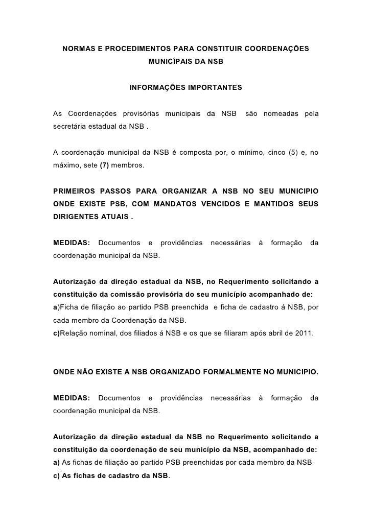 NORMAS E PROCEDIMENTOS PARA CONSTITUIR COORDENAÇÕES                            MUNICÍPAIS DA NSB                      INFO...