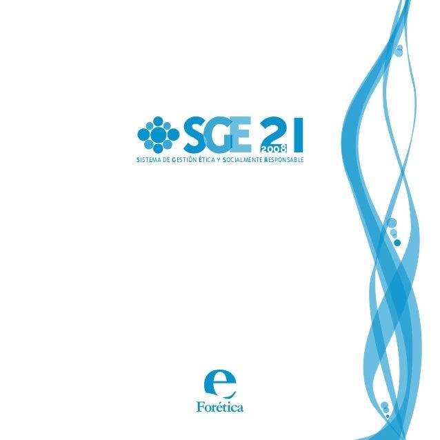 Forética SISTEMA DE GESTIÓN ÉTICA Y SOCIALMENTE RESPONSABLE 212008