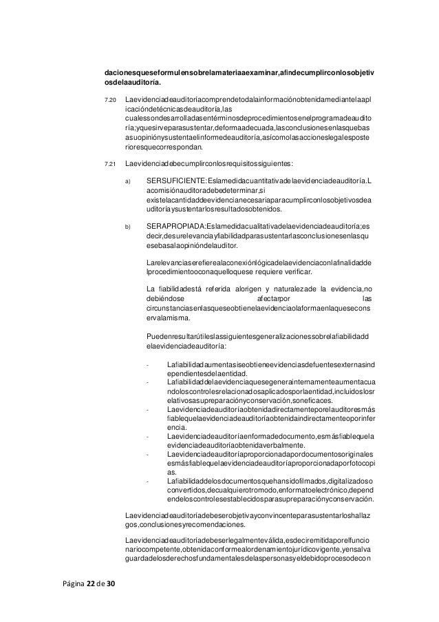 Página 22 de 30 dacionesqueseformulensobrelamateriaaexaminar,afindecumplirconlosobjetiv osdelaauditoría. 7.20 Laevidenciad...