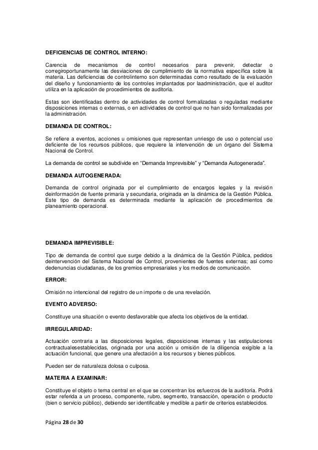 Página 28 de 30 DEFICIENCIAS DE CONTROL INTERNO: Carencia de mecanismos de control necesarios para prevenir, detectar o co...