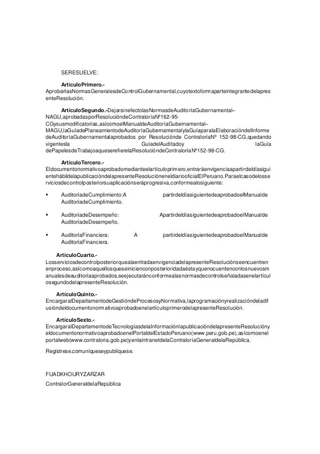 SERESUELVE: ArtículoPrimero.- AprobarlasNormasGeneralesdeControlGubernamental,cuyotextoformaparteintegrantedelapres enteRe...