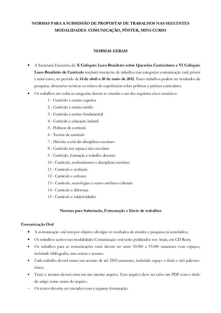 NORMAS PARA A SUBMISSÃO DE PROPOSTAS DE TRABALHOS NAS SEGUINTES                     MODALIDADES: COMUNICAÇÃO, PÔSTER, MINI...