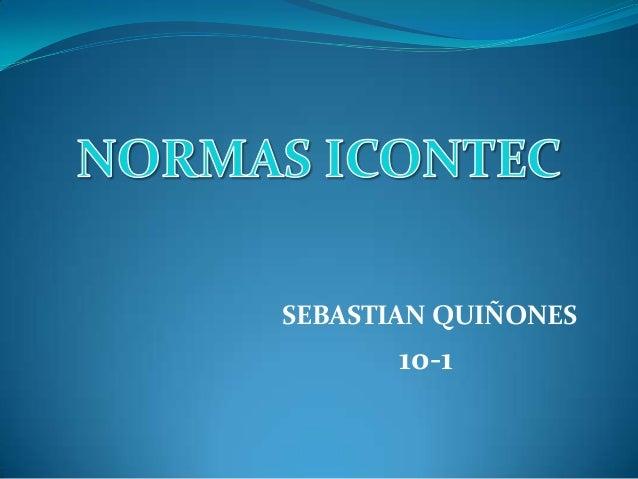 SEBASTIAN QUIÑONES10-1