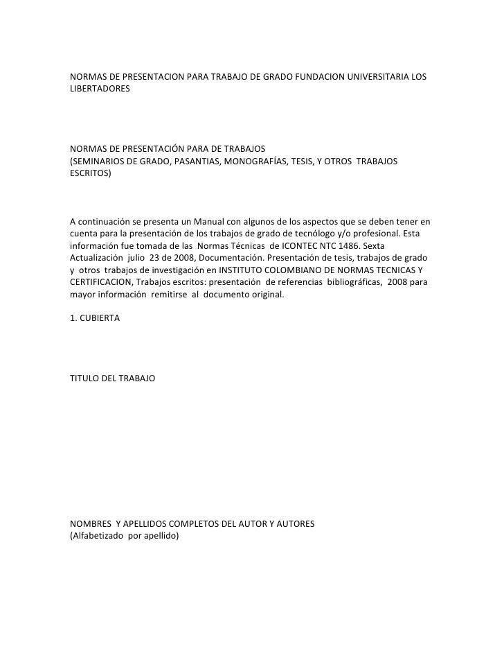 NORMAS DE PRESENTACION PARA TRABAJO DE GRADO FUNDACION UNIVERSITARIA LOSLIBERTADORESNORMAS DE PRESENTACIÓN PARA DE TRABAJO...