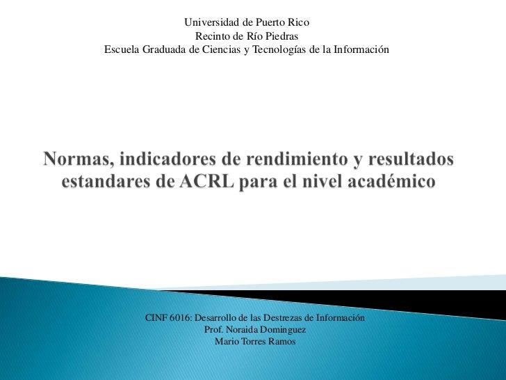 Universidad de Puerto Rico                  Recinto de Río PiedrasEscuela Graduada de Ciencias y Tecnologías de la Informa...