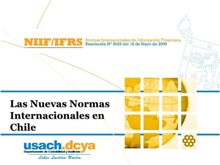 Las Nuevas Normas Internacionales en Chile