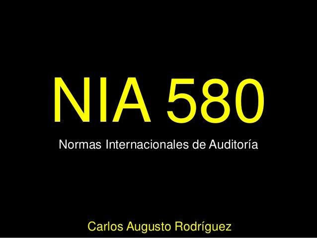 NIA 580Normas Internacionales de AuditoríaCarlos Augusto Rodríguez