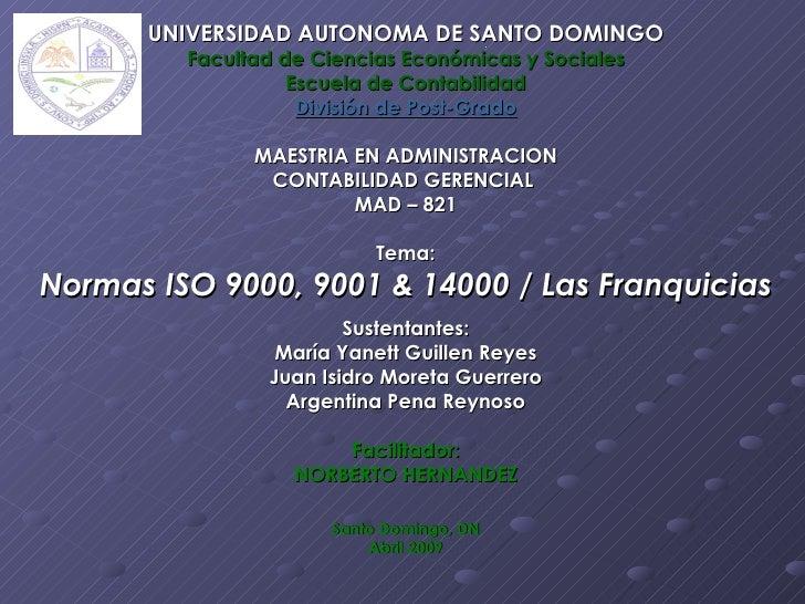 UNIVERSIDAD AUTONOMA DE SANTO DOMINGO                                .          Facultad de Ciencias Económicas y Sociales...