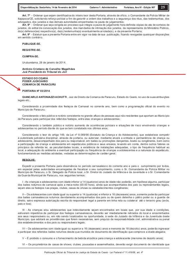 Disponibilização: Sexta-feira, 14 de Fevereiro de 2014  Caderno 1: Administrativo  Fortaleza, Ano IV - Edição 907  25  Art...