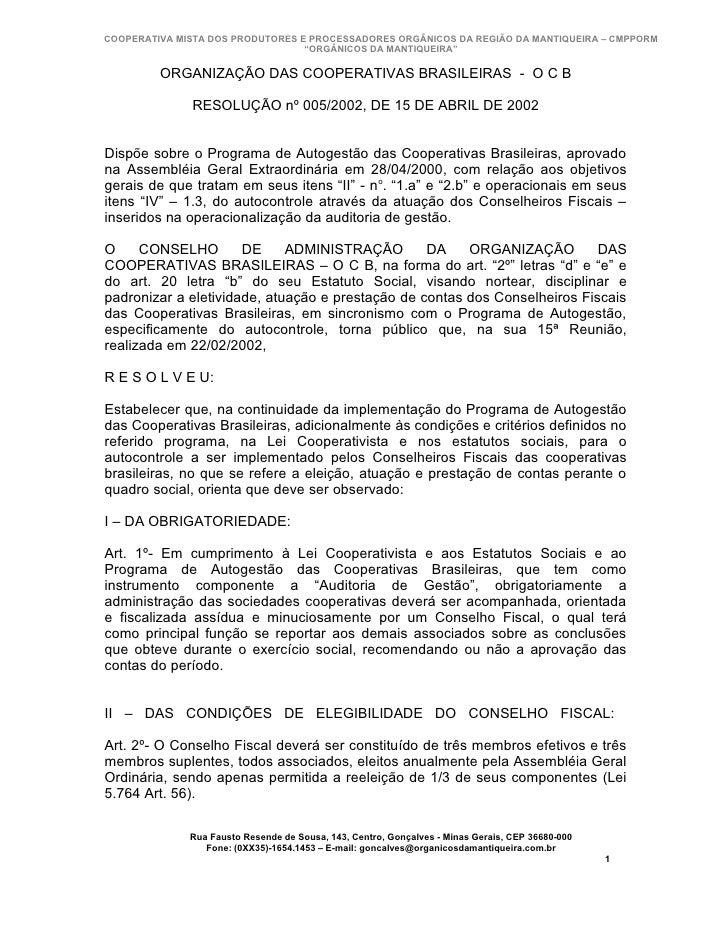 COOPERATIVA MISTA DOS PRODUTORES E PROCESSADORES ORGÂNICOS DA REGIÃO DA MANTIQUEIRA – CMPPORM                             ...