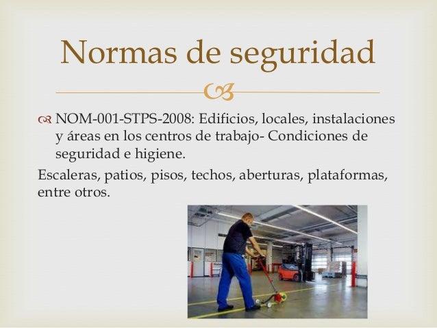 Normas oficiales mexicanas nom stps for Escaleras nom 001