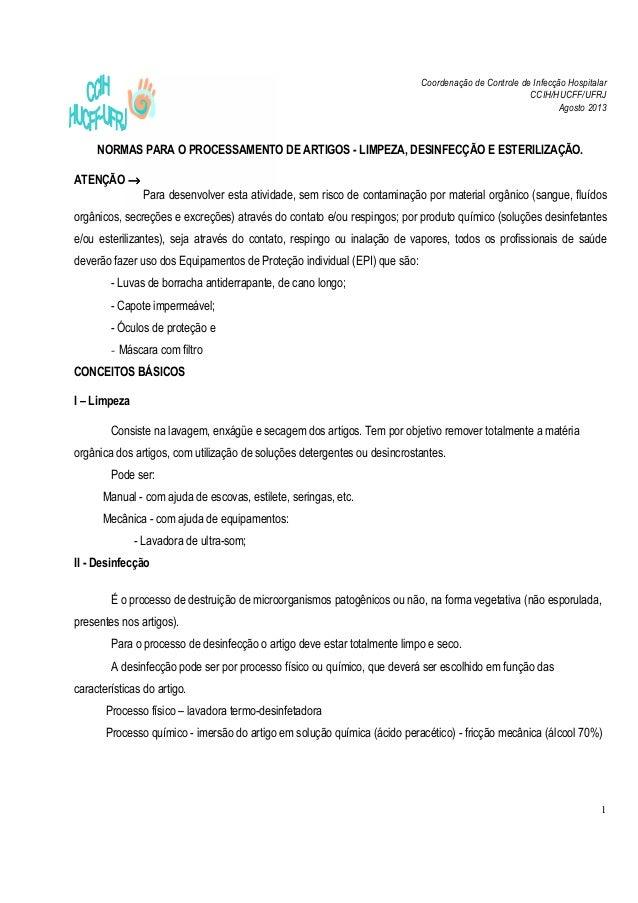 Coordenação de Controle de Infecção Hospitalar CCIH/HUCFF/UFRJ Agosto 2013 1 NORMAS PARA O PROCESSAMENTO DE ARTIGOS - LIMP...