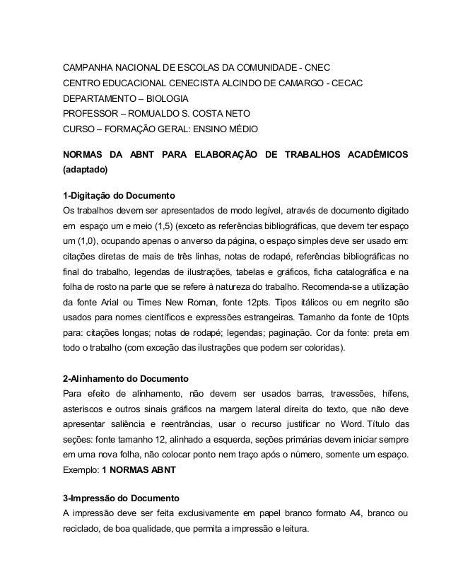 CAMPANHA NACIONAL DE ESCOLAS DA COMUNIDADE - CNEC CENTRO EDUCACIONAL CENECISTA ALCINDO DE CAMARGO - CECAC DEPARTAMENTO – B...
