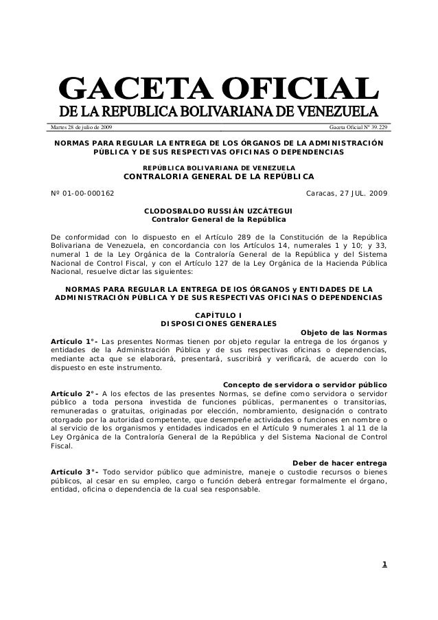 Martes 28 de julio de 2009                                                  Gaceta Oficial Nº 39.229 NORMAS PARA REGULAR L...