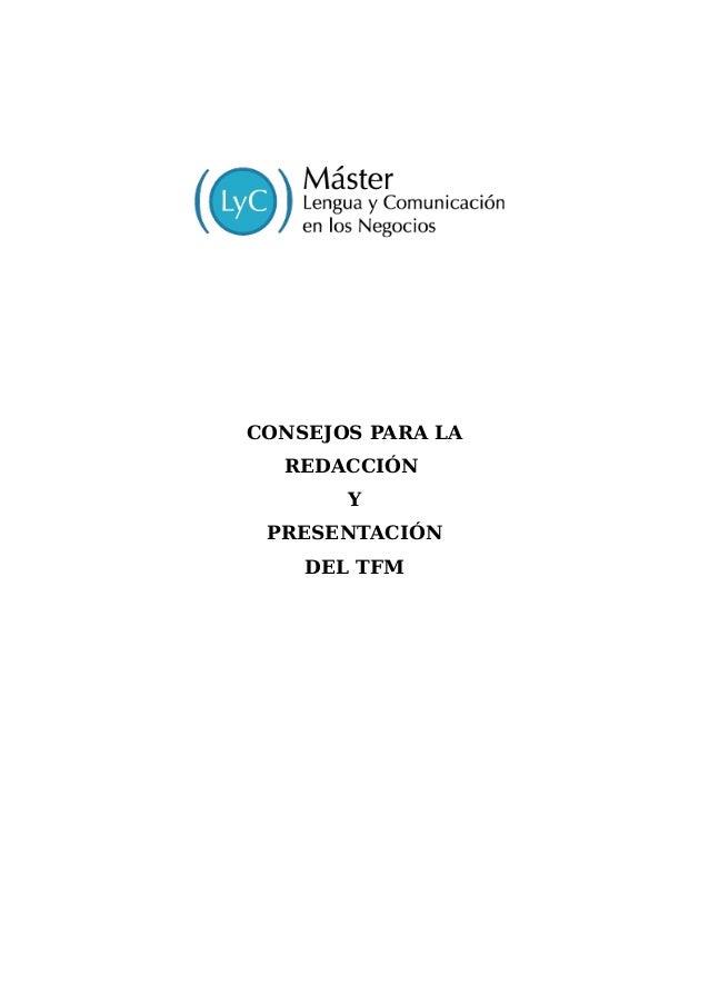 CONSEJOS PARA LA REDACCIÓN Y PRESENTACIÓN DEL TFM
