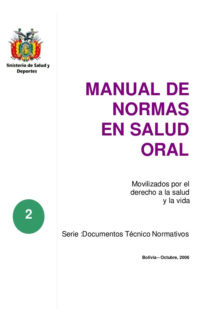 MANUAL DE            NORMAS           EN SALUD               ORAL                       Movilizados por el                ...
