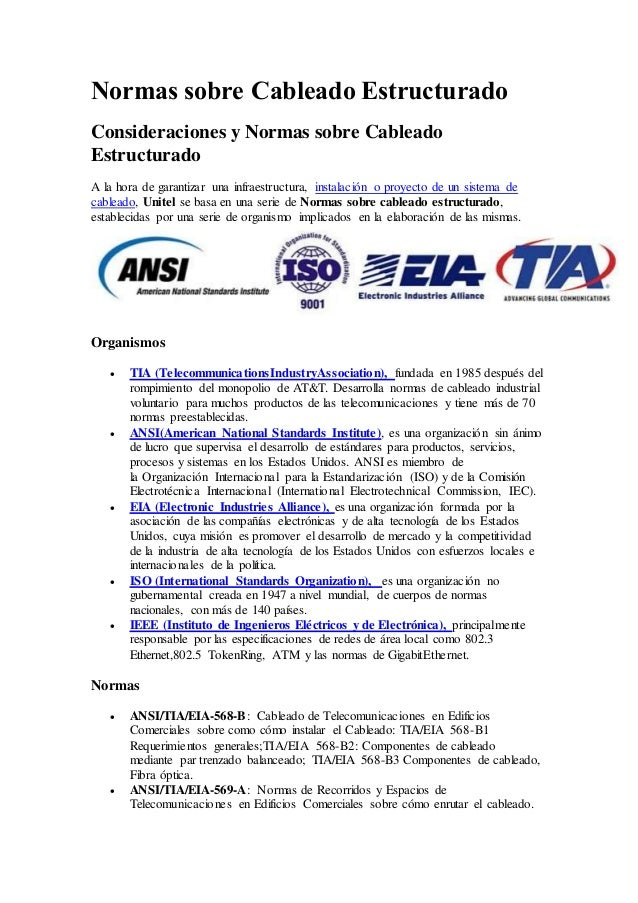 Normas sobre Cableado Estructurado Consideraciones y Normas sobre Cableado Estructurado A la hora de garantizar una infrae...