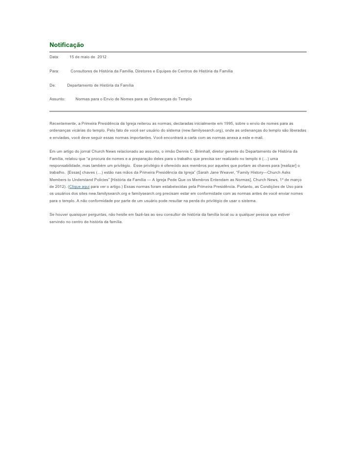 NotificaçãoData:       15 de maio de 2012Para:       Consultores de História da Família, Diretores e Equipes de Centros de...