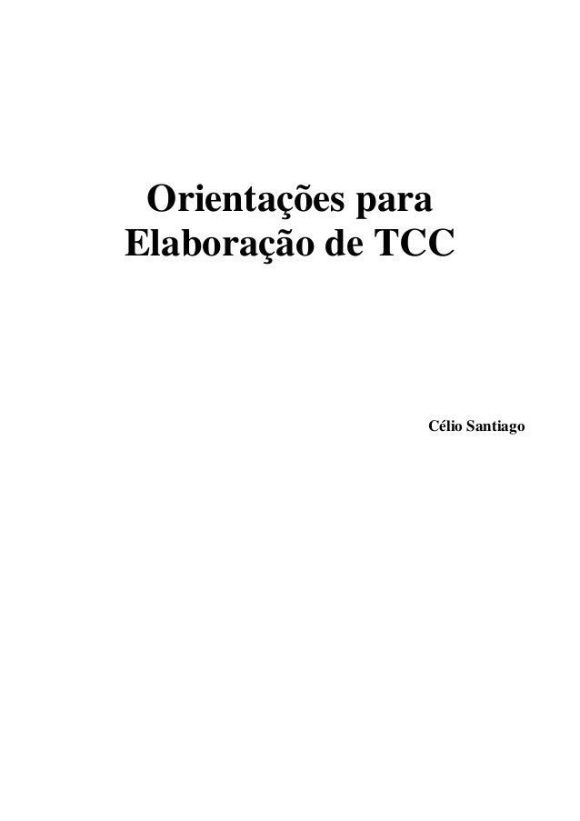Orientações para Elaboração de TCC Célio Santiago
