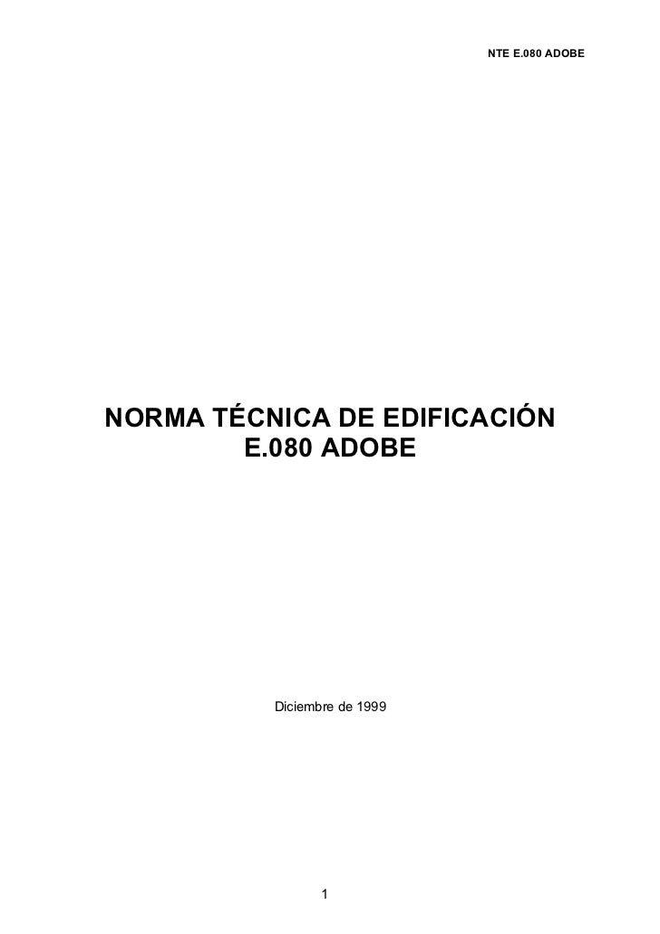 NTE E.080 ADOBENORMA TÉCNICA DE EDIFICACIÓN        E.080 ADOBE          Diciembre de 1999                 1