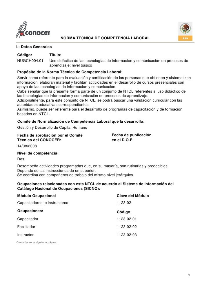 NORMA TÉCNICA DE COMPETENCIA LABORALI.- Datos GeneralesCódigo:                   Título:NUGCH004.01               Uso didá...