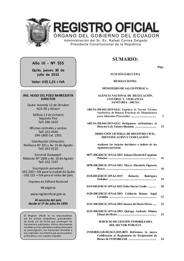 SUMARIO: Págs. FUNCIÓN EJECUTIVA RESOLUCIONES: MINISTERIO DE SALUD PÚBLICA: AGENCIA NACIONAL DE REGULACIÓN, CONTROL Y VIGI...