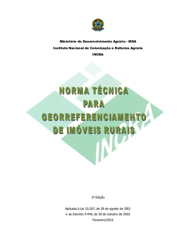 Ministério do Desenvolvimento Agrário - MDA Instituto Nacional de Colonização e Reforma Agrária INCRA  2ª Edição  Aplicada...