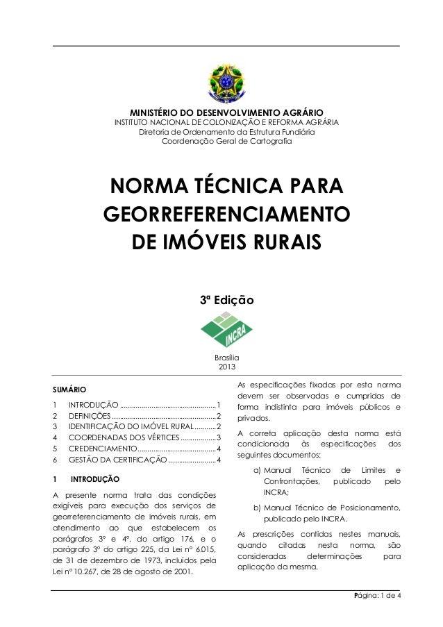 MINISTÉRIO DO DESENVOLVIMENTO AGRÁRIO INSTITUTO NACIONAL DE COLONIZAÇÃO E REFORMA AGRÁRIA Diretoria de Ordenamento da Estr...
