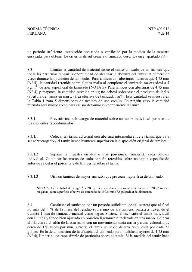 NORMA TÉCNICA NTP 400.012 PERUANA 7 de 14 un período suficiente, establecido por tanda o verificado por la medida de la mu...