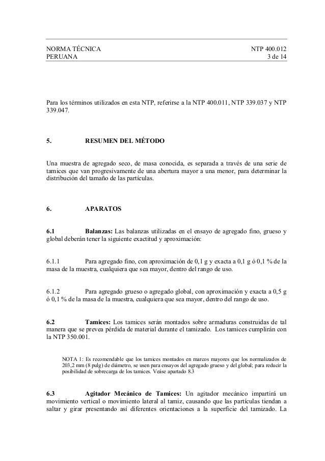 NORMA TÉCNICA NTP 400.012 PERUANA 3 de 14 Para los términos utilizados en esta NTP, referirse a la NTP 400.011, NTP 339.03...