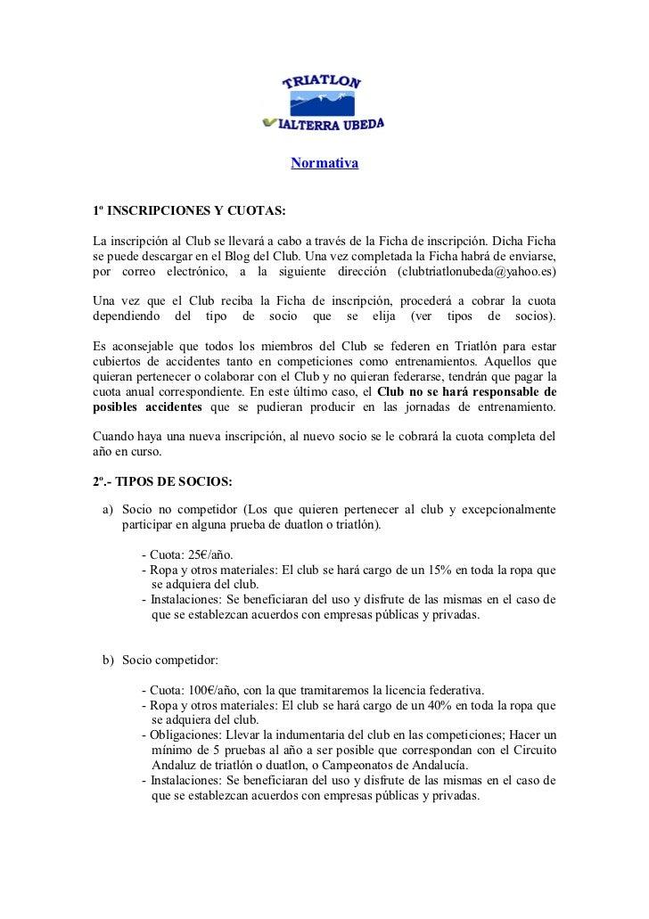 Normativa1º INSCRIPCIONES Y CUOTAS:La inscripción al Club se llevará a cabo a través de la Ficha de inscripción. Dicha Fic...
