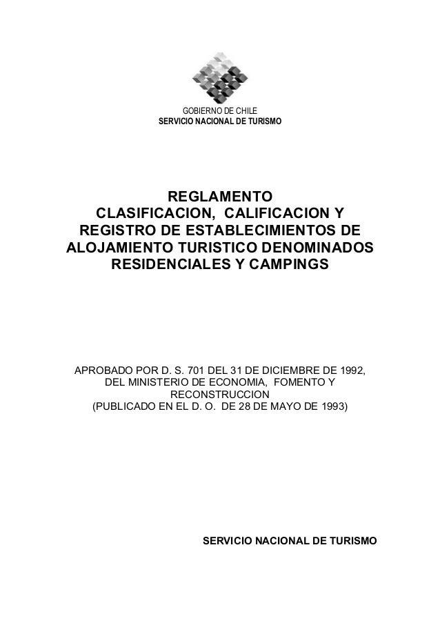 GOBIERNO DE CHILE SERVICIO NACIONAL DE TURISMO REGLAMENTO CLASIFICACION, CALIFICACION Y REGISTRO DE ESTABLECIMIENTOS DE AL...