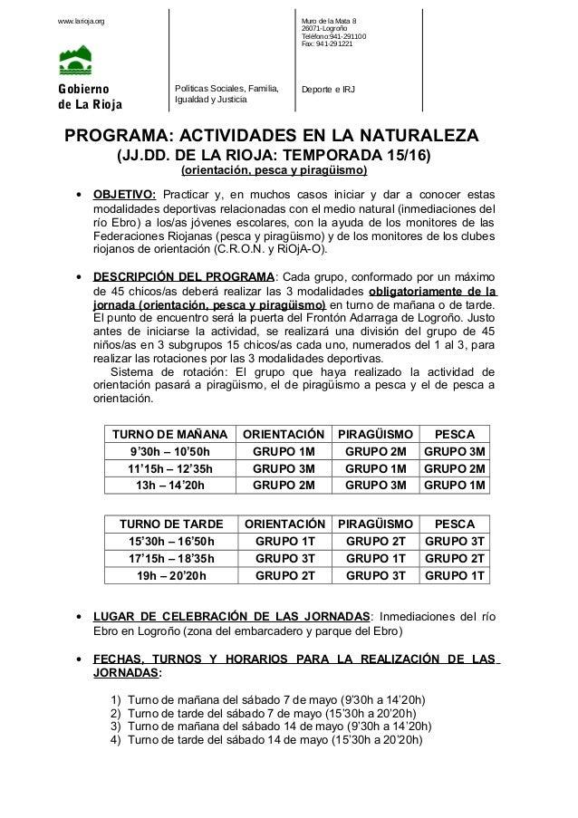 www.larioja.org Gobierno de La Rioja Políticas Sociales, Familia, Igualdad y Justicia Muro de la Mata 8 26071-Logroño Telé...