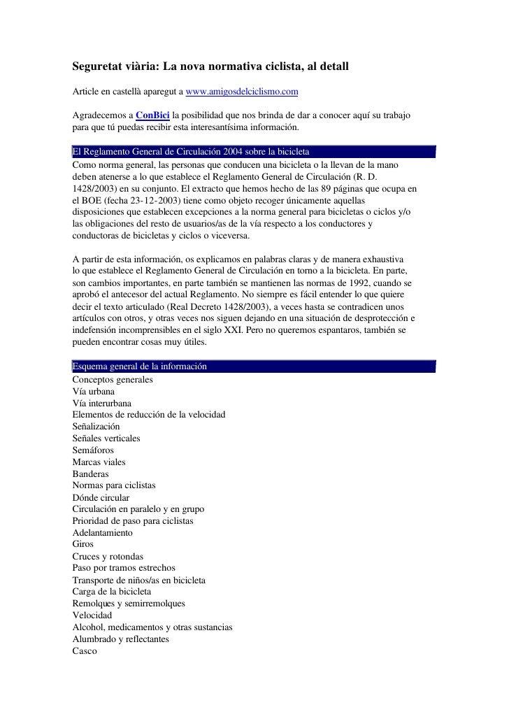 Seguretat viària: La nova normativa ciclista, al detall  Article en castellà aparegut a www.amigosdelciclismo.com  Agradec...