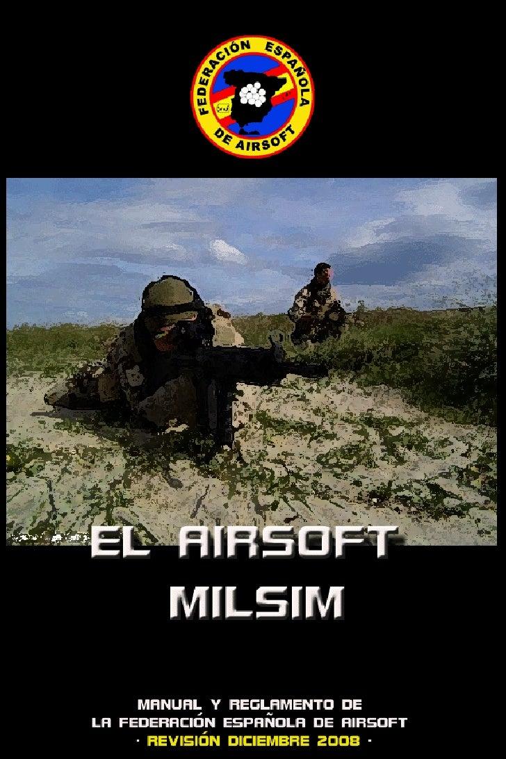 Airsoft Milsim                           Federación Española de Airsoft                 EL AIRSOFT                   MILSI...