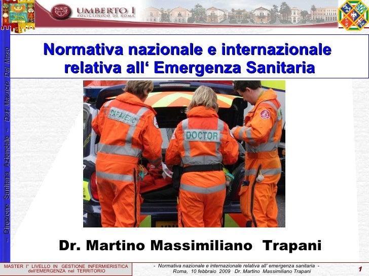 Normativa nazionale e internazionale  relativa all' Emergenza Sanitaria Dr. Martino Massimiliano  Trapani