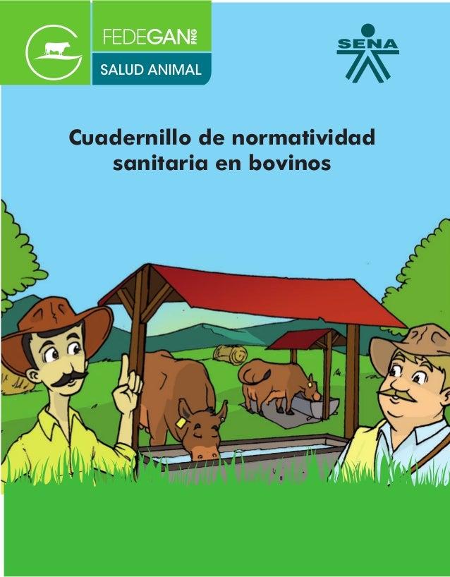 Cuadernillo de normatividad sanitaria en bovinos