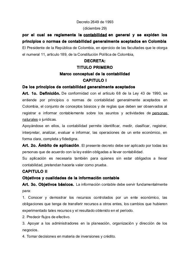 Decreto 2649 de 1993 (diciembre 29) por el cual se reglamenta la contabilidad en general y se expiden los principios o nor...