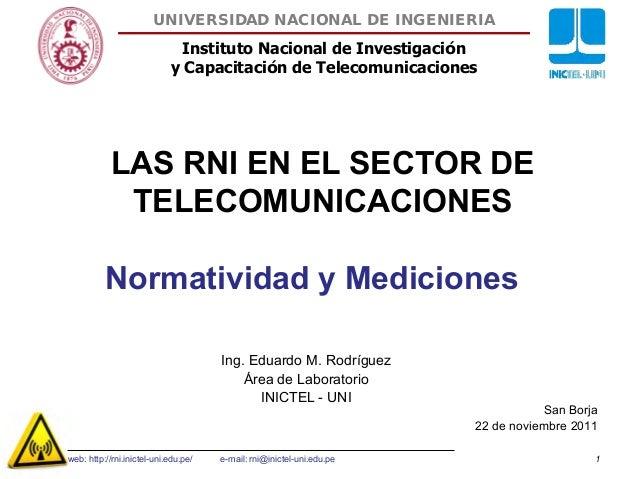 Instituto Nacional de Investigación y Capacitación de Telecomunicaciones UNIVERSIDAD NACIONAL DE INGENIERIA 1 San Borja 22...