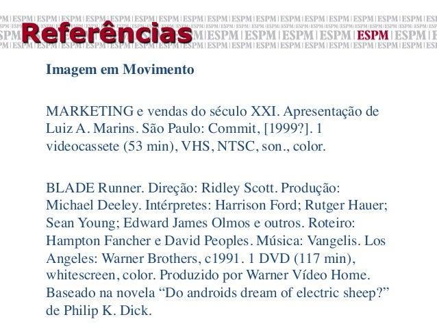 Referências Imagem em Movimento  MARKETING e vendas do século XXI. Apresentação de Luiz A. Marins. São Paulo: Commit, [1...