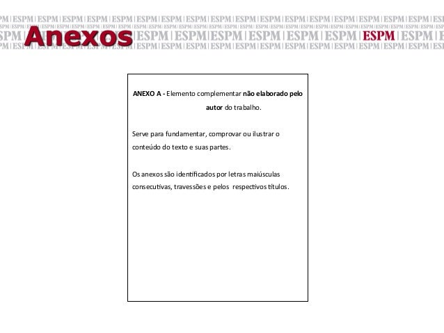 Anexos         ANEXO A -‐ Elemento complementar não elaborado pelo                                ...