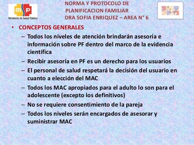 NORMA Y PROTOCOLO DE  PLANIFICACION FAMILIAR  DRA SOFIA ENRIQUEZ – AREA N° 6  • CONCEPTOS GENERALES  – Todos los niveles d...
