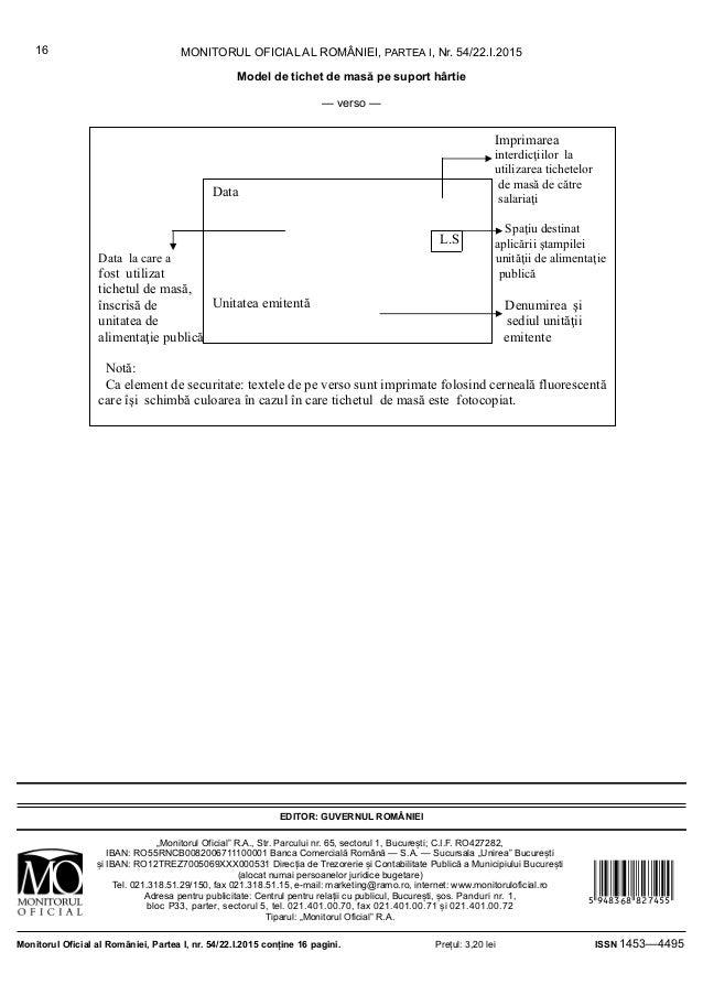 MONITORUL OFICIAL AL ROMÂNIEI, PARTEA I, Nr. 54/22.I.201516 Model de tichet de masă pe suport hârtie — verso — Imprimarea ...