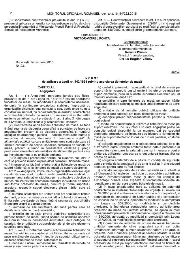 MONITORUL OFICIAL AL ROMÂNIEI, PARTEA I, Nr. 54/22.I.20152 (3) Constatarea contravențiilor prevăzute la alin. (1) și (2), ...