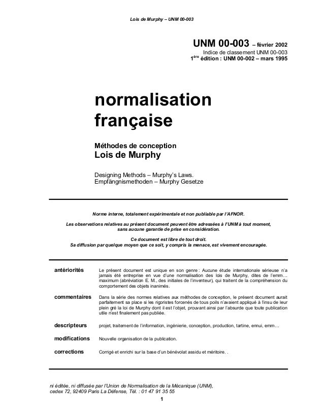 Lois de Murphy – UNM 00-003 1 UNM 00-003 – février 2002 Indice de classement UNM 00-003 1ère édition : UNM 00-002 – mars 1...