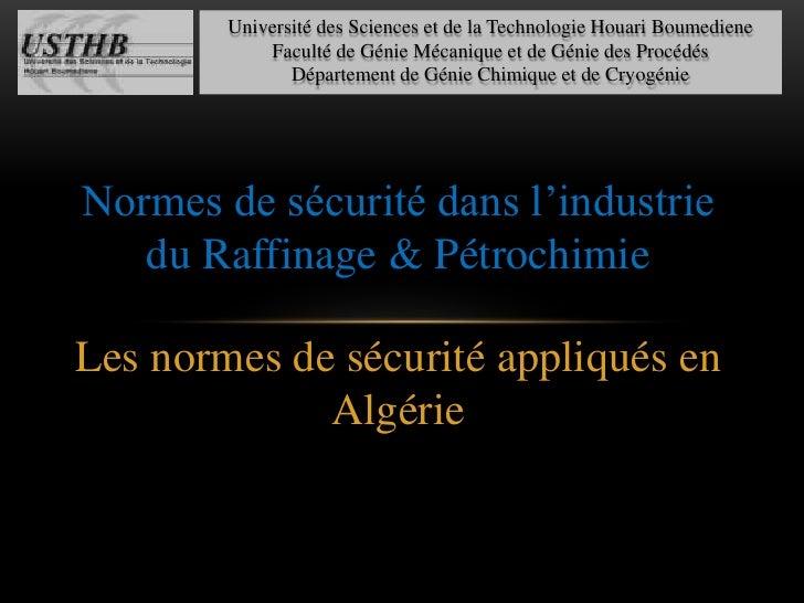 Université des Sciences et de la Technologie Houari Boumediene<br />Faculté de Génie Mécanique et de Génie des Procédés<br...