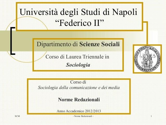 """SCM - Norme Redazionali - 1Università degli Studi di Napoli""""Federico II""""Dipartimento di Scienze SocialiCorso di Laurea Tri..."""