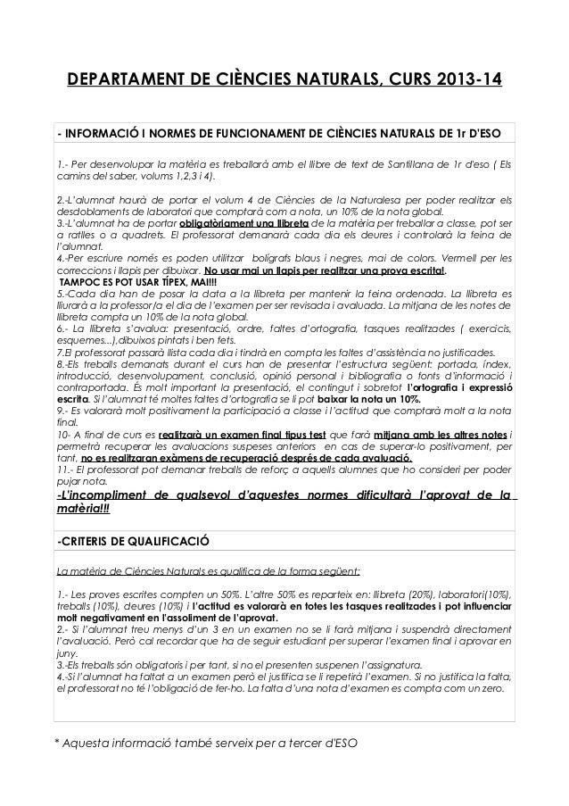 DEPARTAMENT DE CIÈNCIES NATURALS, CURS 2013-14 - INFORMACIÓ I NORMES DE FUNCIONAMENT DE CIÈNCIES NATURALS DE 1r D'ESO 1.- ...