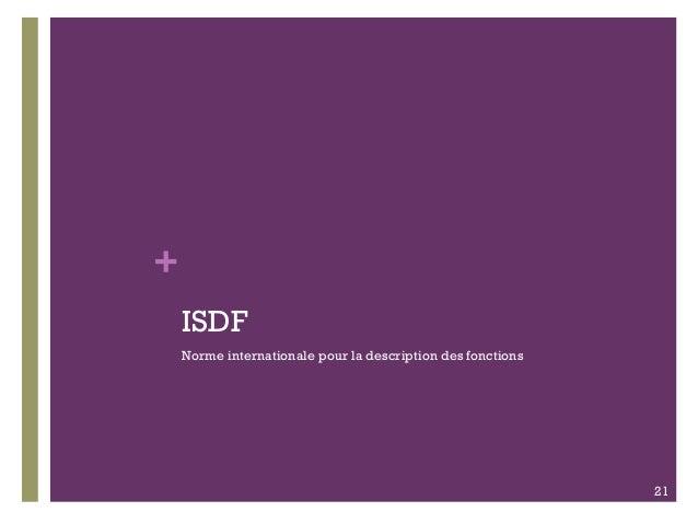 + ISDF Norme internationale pour la description des fonctions 21