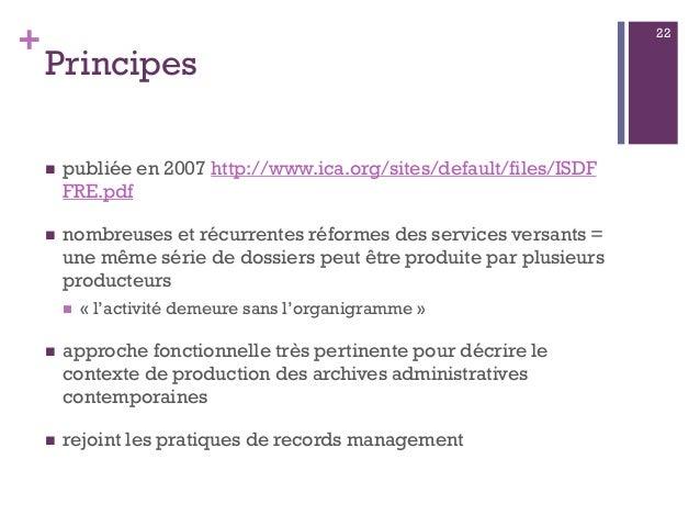 + Principes  publiée en 2007 http://www.ica.org/sites/default/files/ISDF FRE.pdf  nombreuses et récurrentes réformes des...